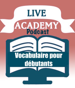 logo live academy podcast voc déBUTANTS
