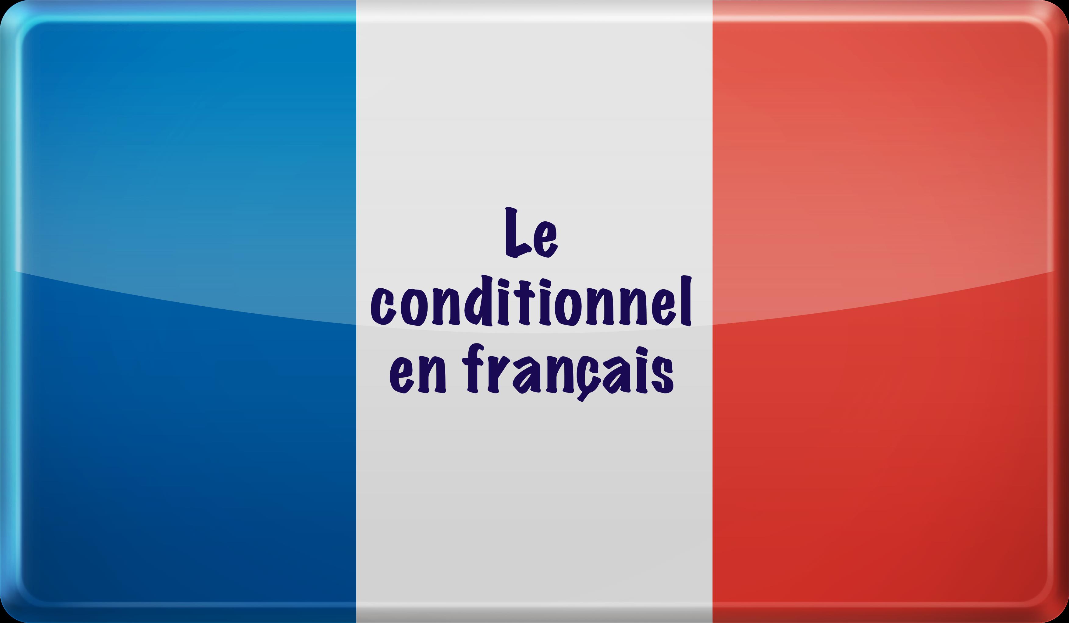 Il condizionale in francese
