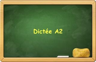 esercizi di francese online dettato A2